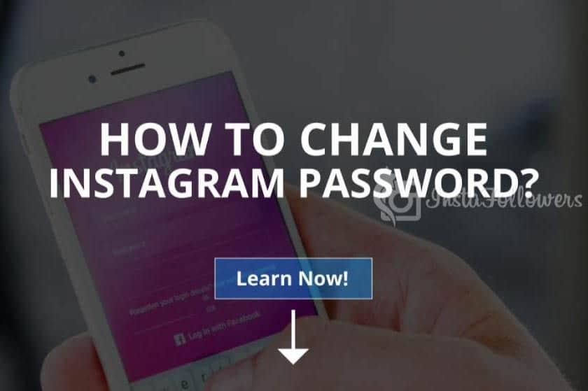 How to Change Instagram Password (Updated – 2020)