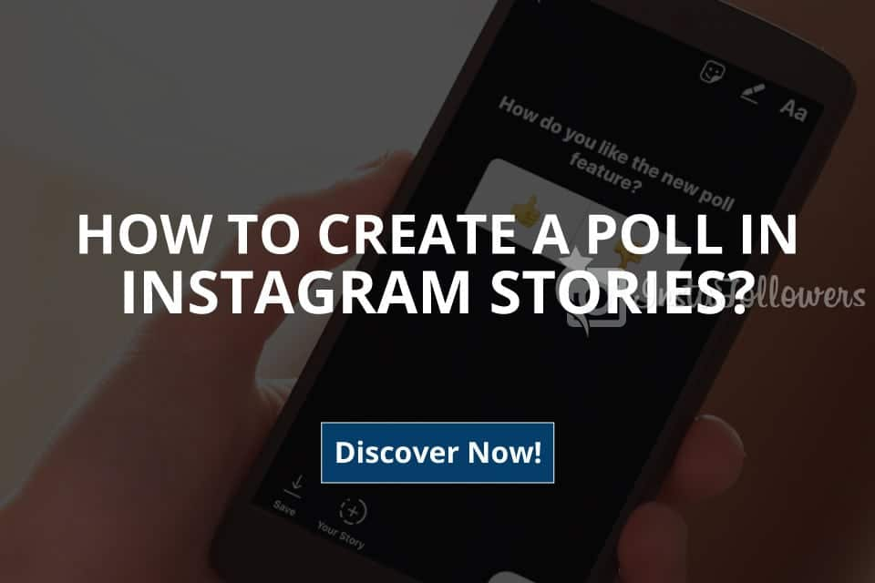 How to Create a Poll in Instagram Stories? (2020)