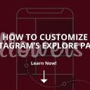 How to Customize Instagram's Explore Page? (2019)