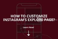 How to Customize Instagram's Explore Page? (2020)