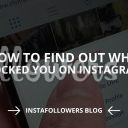 How to Find Out Who Blocked You on Instagram (Updated – 2019)