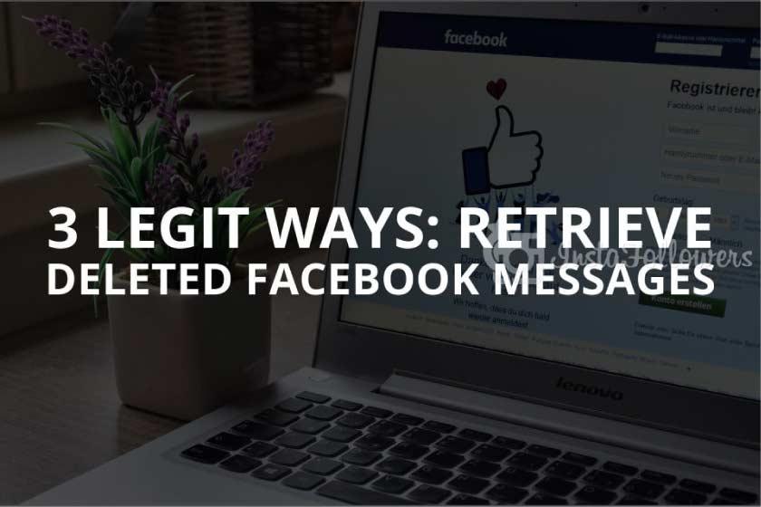 3 Legit Ways: Retrieve Deleted Facebook Messages (Updated – 2021)