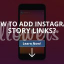 How to Add Instagram Story Links? (Solved – 2019)