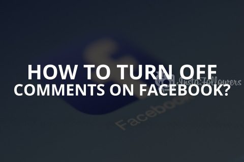How to Turn off Comments on Facebook? (2020)