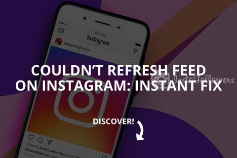 Couldn't Refresh Feed on Instagram: Instant Fix