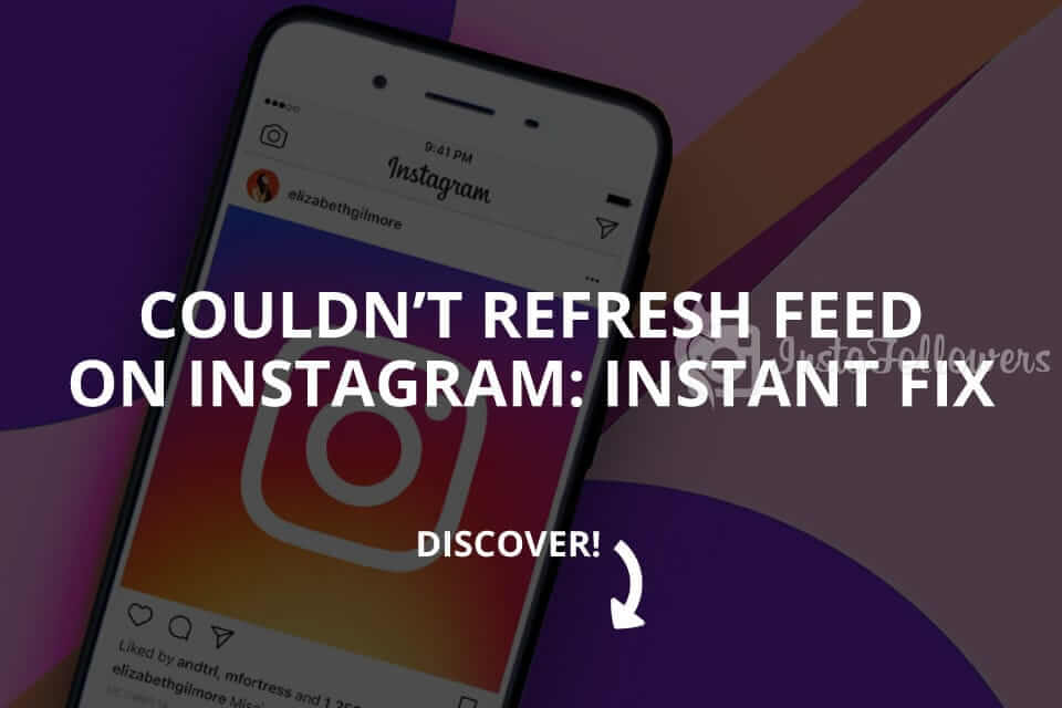 Couldn't Refresh Feed on Instagram: Instant Fix (Updated – 2019)