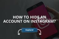 How to Hide an Account on Instagram? (Updated – 2020)