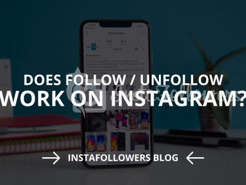 Does Follow/Unfollow Work on Instagram? (Solved – 2019)