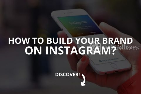 How to Build Your Brand on Instagram (Updated – 2020)