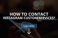 How to Contact Instagram Customer Services (Updated – 2020)