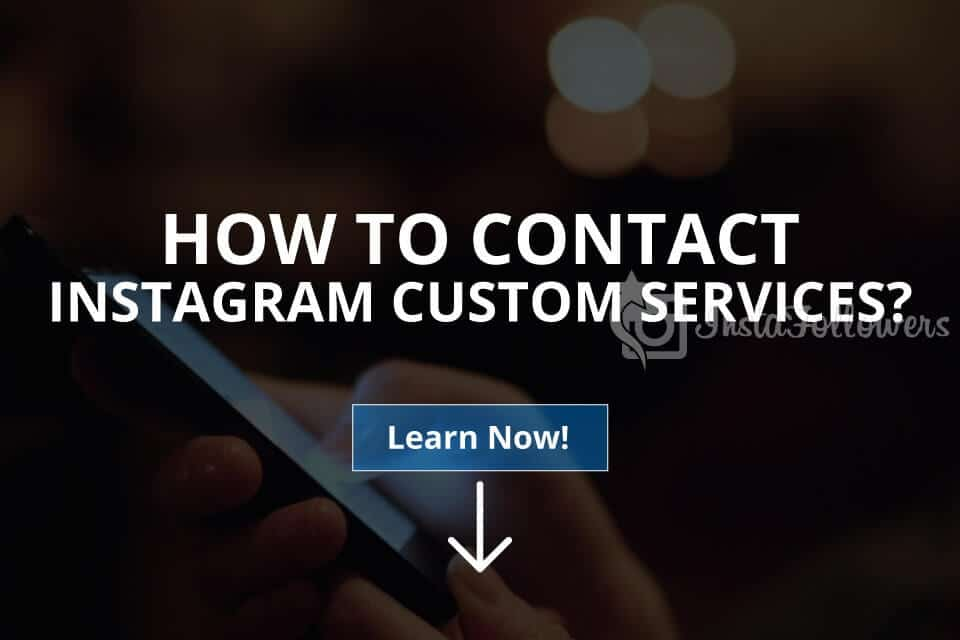 How to Contact Instagram Customer Services (Updated – 2019)