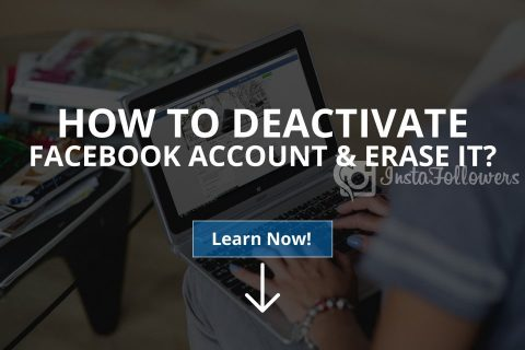 How to Deactivate Facebook Account & Erase It (Updated – 2020)