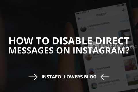 How to Disable Direct Messages on Instagram