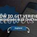 How to Get Verified on Instagram: Blue Checkmark (Updated – 2019)