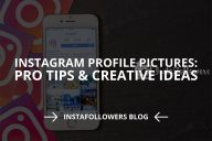 Instagram Profile Pictures: Pro Tips & Creative Ideas