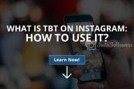 What is TBT on Instagram: How to Use It (2020)