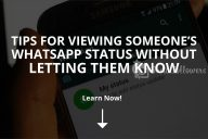 View Someone's WhatsApp Status Without Letting Them Know (Updated – 2020)