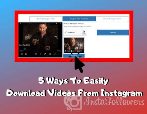 How To Download Instagram Videos 2019