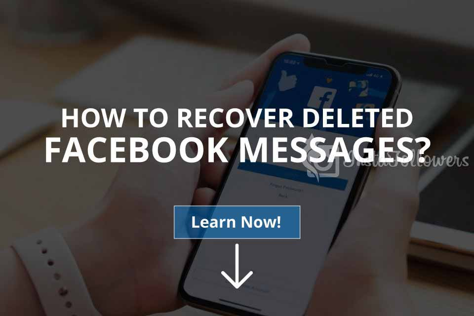 How to Recover Deleted Facebook Messages? (Solved – 2019)