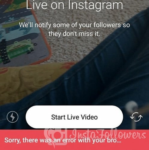 Instagram Live isn't working