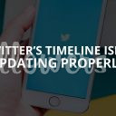 Twitter's Timeline Isn't Updating Properly (Solution – 2019)