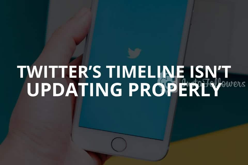 Twitter's Timeline Isn't Updating Properly (Solution – 2020)