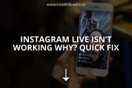 Instagram Live Isn't Working, Why? (Quick Fix – 2021)