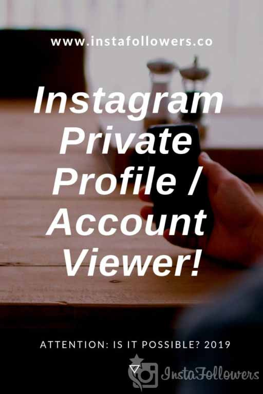 Instagram Private Profile / Account Viewer 2019