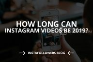 How Long Can Instagram Videos Be? (2020)