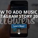How to Add Music to Instagram Story? (Updated – 2019)