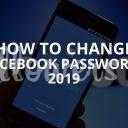 How to Change Facebook Password? 2019