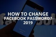 How to Change Facebook Password? 2020