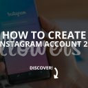 How to Create an Instagram Account (Updated – 2019)
