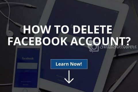 How to Delete Facebook Account? 2020