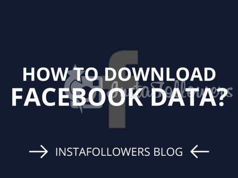 How to Download Facebook Data? 2019