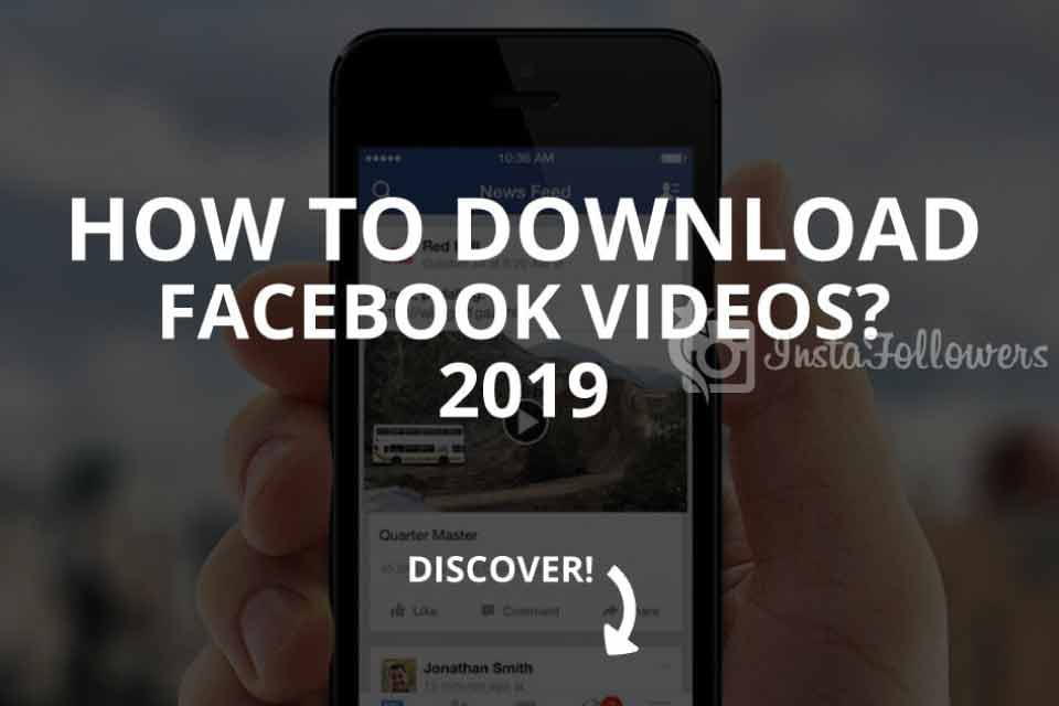 How to Download Facebook Videos? (Updated – 2019)