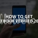 How to Get Facebook Verified: 5 Steps (Updated – 2019)