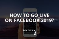 How to Go Live on Facebook? 2020