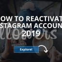 How to Reactivate an Instagram Account? (and Deactivate!)