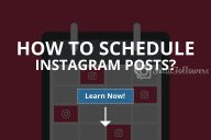 How to Schedule Instagram Posts? (The Best Apps)