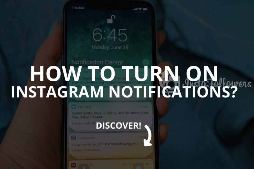 How to Turn on Instagram Notifications? (Updated – 2019)