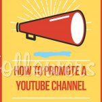 How to Promote your Youtube Channel Easily 2019