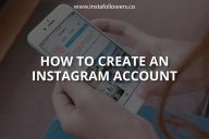 How to Create an Instagram Account (Updated)