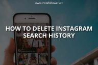 How to Delete Instagram Search History? (2021)