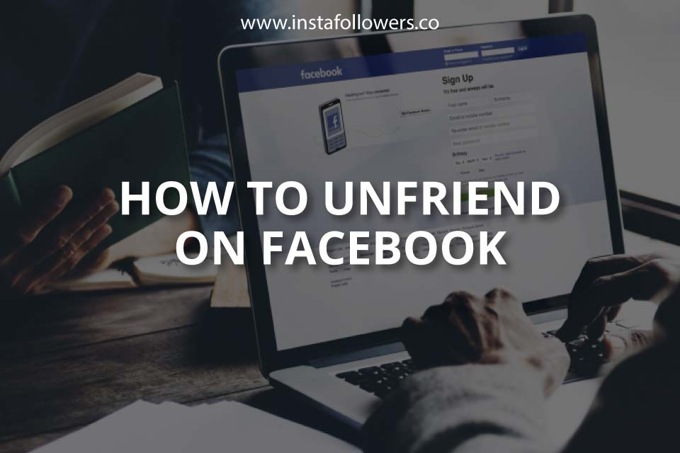How to Unfriend on Facebook (Updated)