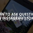 Ask Questions on Instagram Stories: Question Stickers