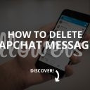 How to Delete Snapchat Messages? (2019)