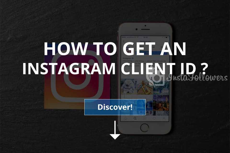 How to Get an Instagram Client ID? (Access Token)