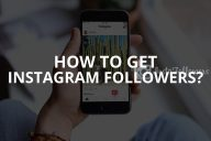 How to Get Instagram Followers?