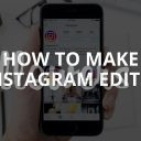 How to Make Instagram Edits? (Good Photos in 5 Steps)